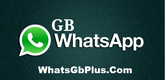 GB WhatsApp Apk Download Latest Version (Updated) 2019