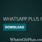 WhatsApp Plus for iPhone | Download PA Latest Version (No JailBreak)