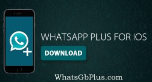 Whatapp plus for iphone