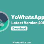 YoWhatsApp APK 2021 Download (YoWA) V15.01 [Anti-Ban Updated]