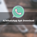 AZWhatsapp APK 2021 - Download For Android/IOS [Anti Ban]