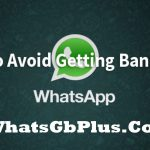 How to avoid getting banned on Whatsapp?