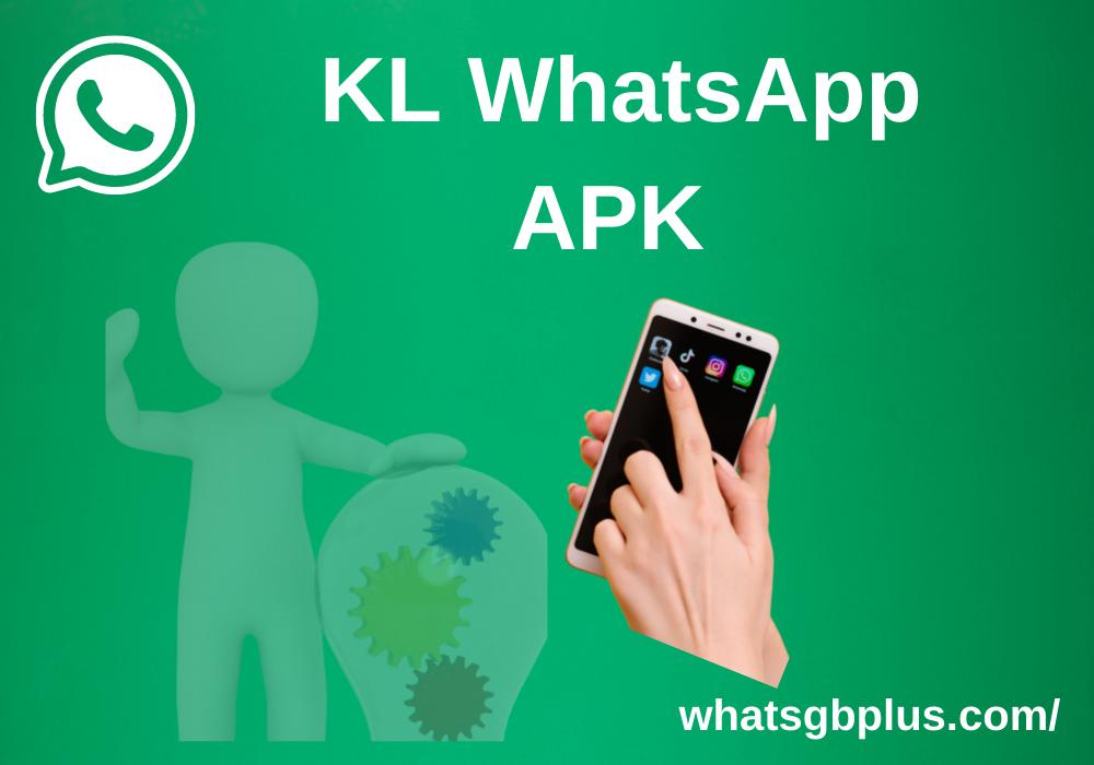 KL WhatsApp APK