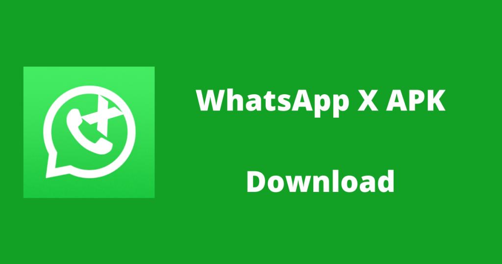 whatsapp x apk